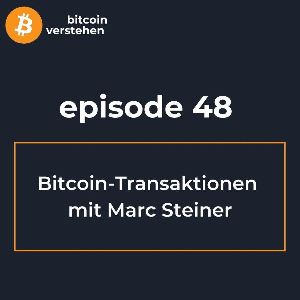 Bitcoin Podcast Transaktionen Marc Steiner