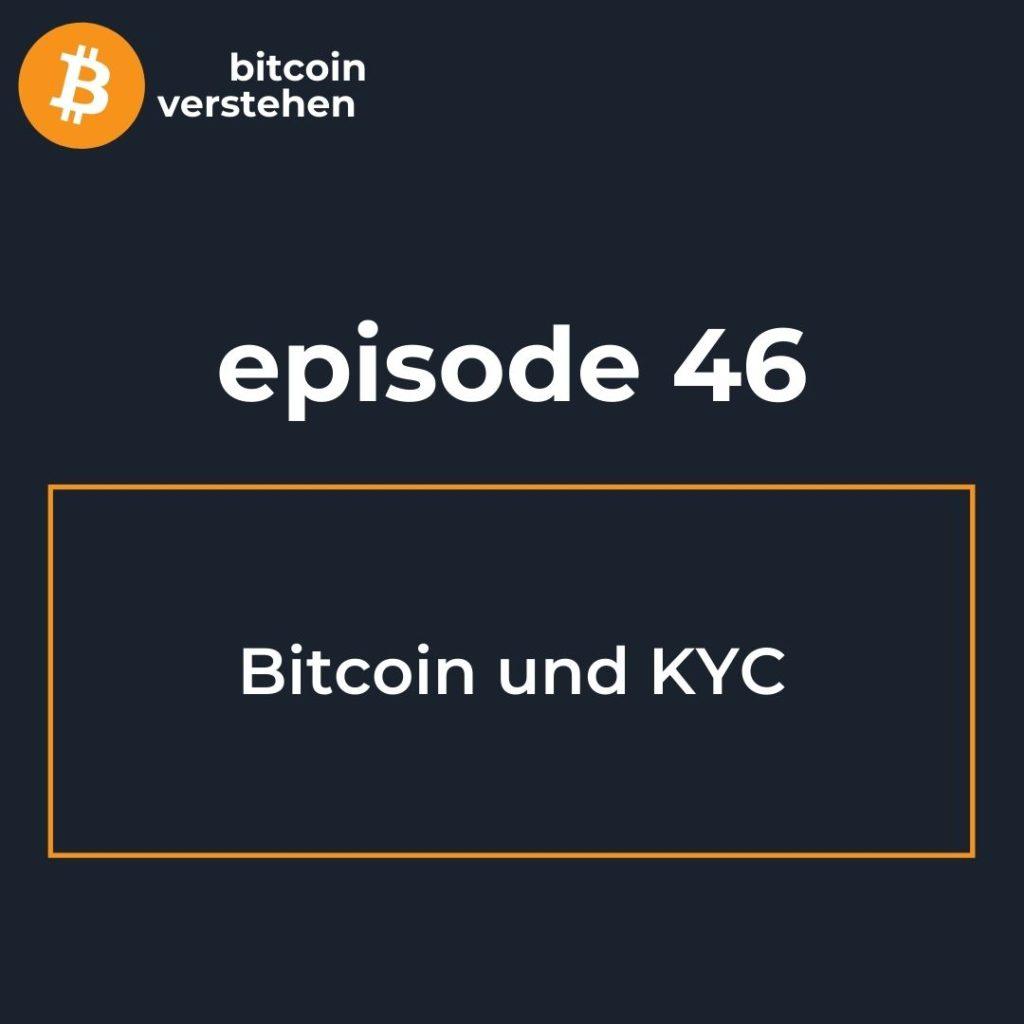 Bitcoin Podcast Kauf KYC Registrierung