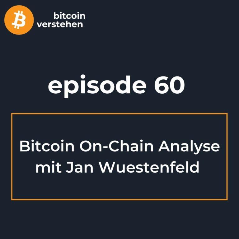 Bitcoin Podcast On Chain Analyse Jan Wuestenfeld