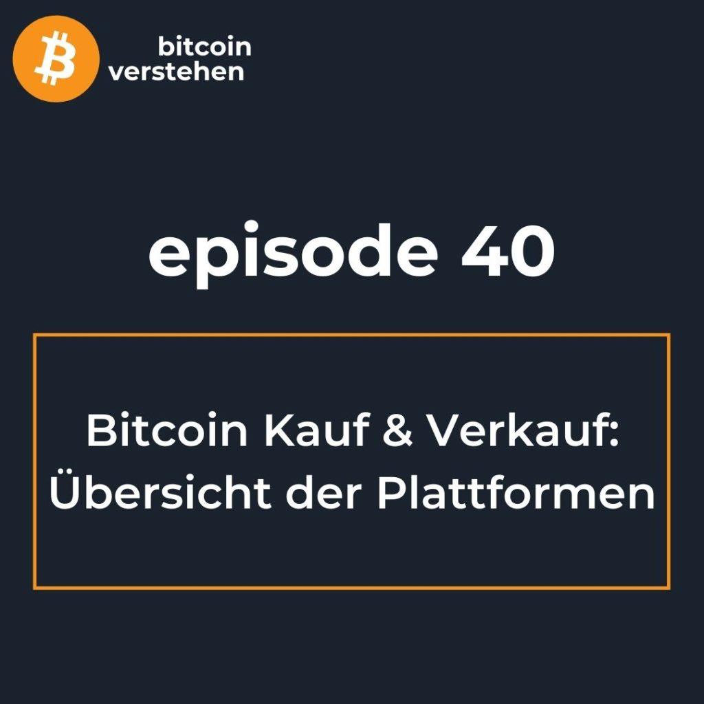 Bitcoin Podcast Kauf Verkauf Plattform
