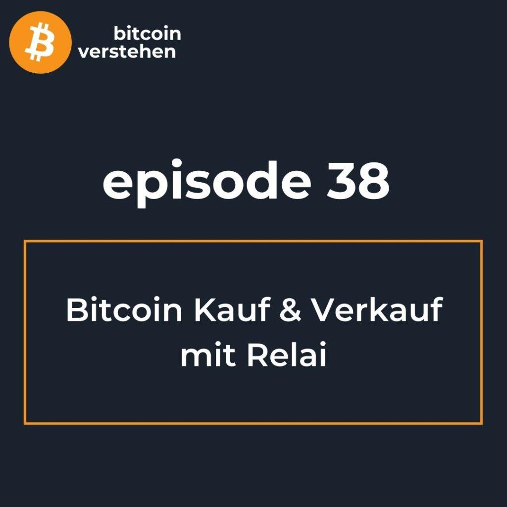 Bitcoin Podcast Kauf Verkauf Relai
