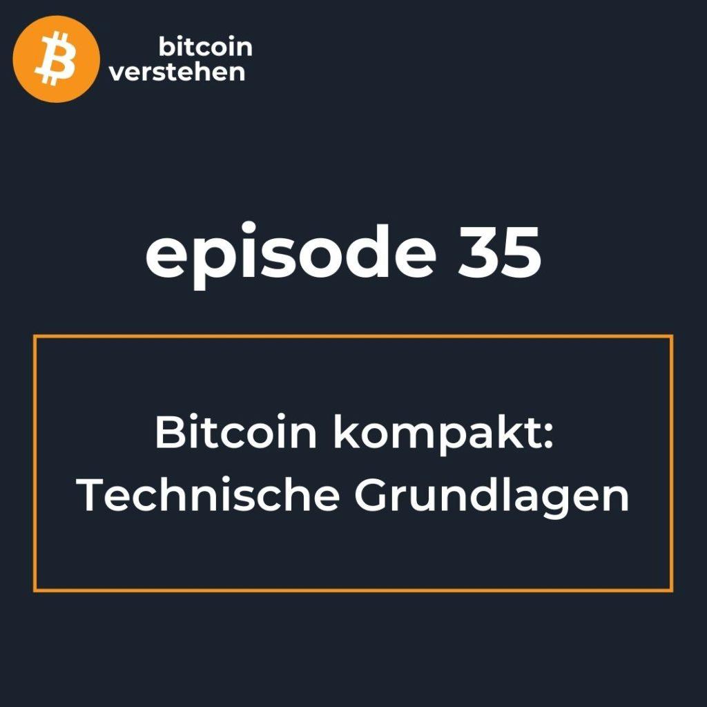 Bitcoin Podcast technische Grundlagen