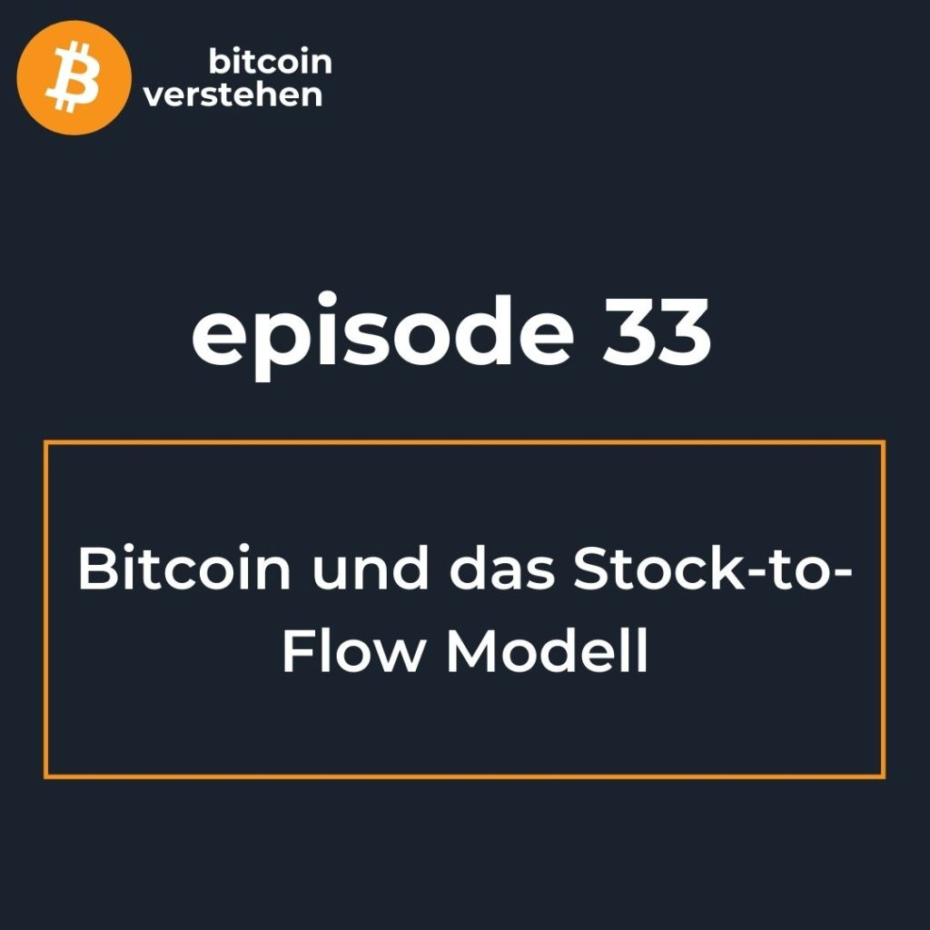 Bitcoin Podcast Stock to Flow