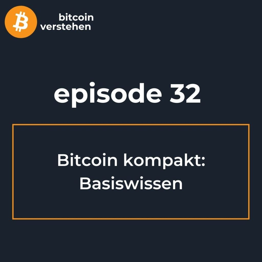 Bitcoin Podcast Grundwissen