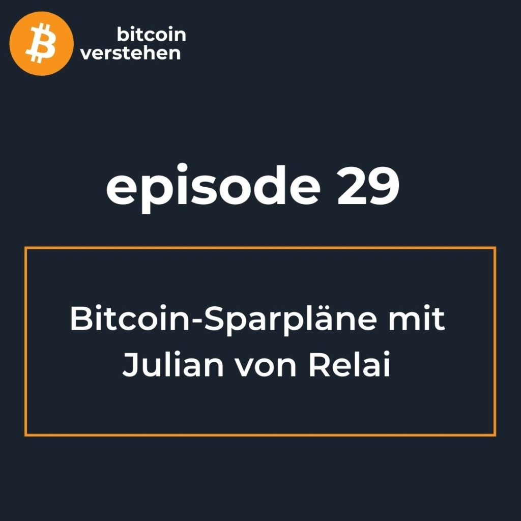 Bitcoin Podcast kaufen Julian Relai