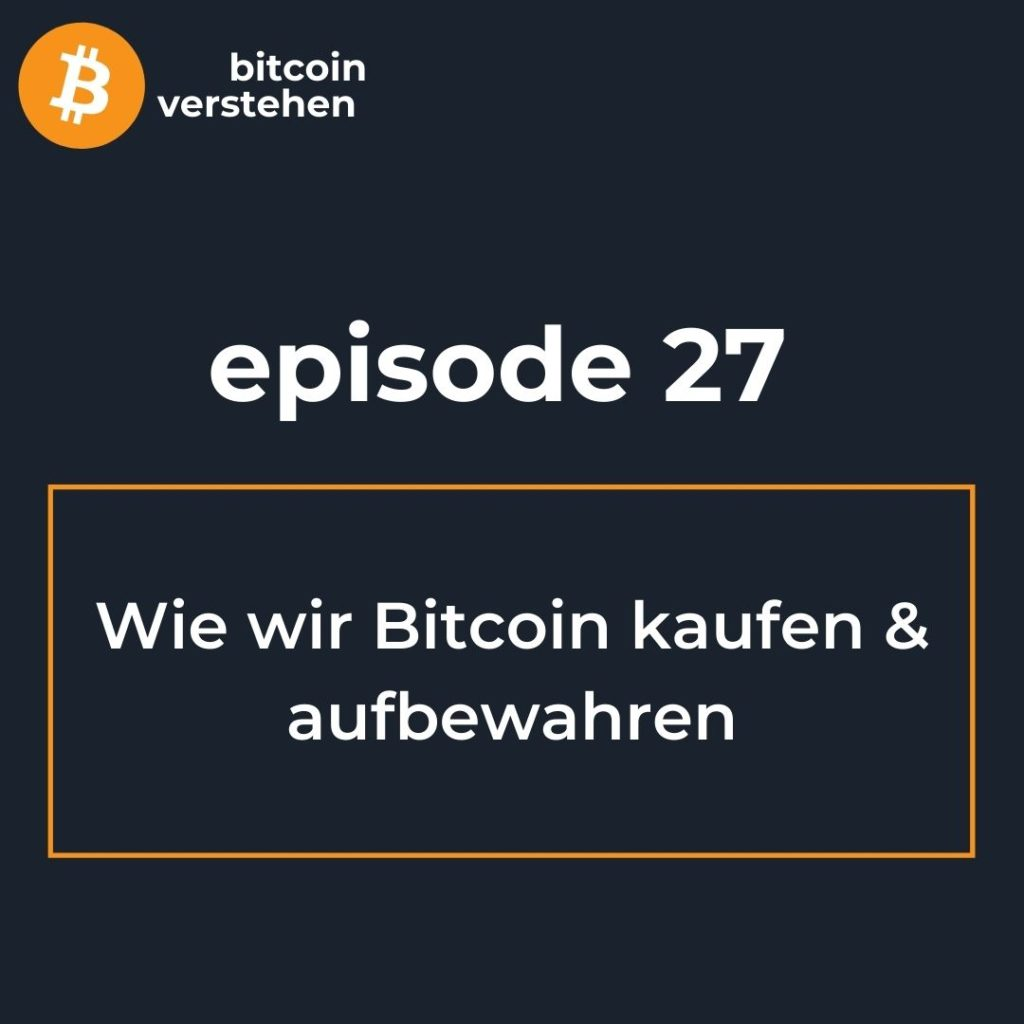 Bitcoin Podcast Aufbewahrung
