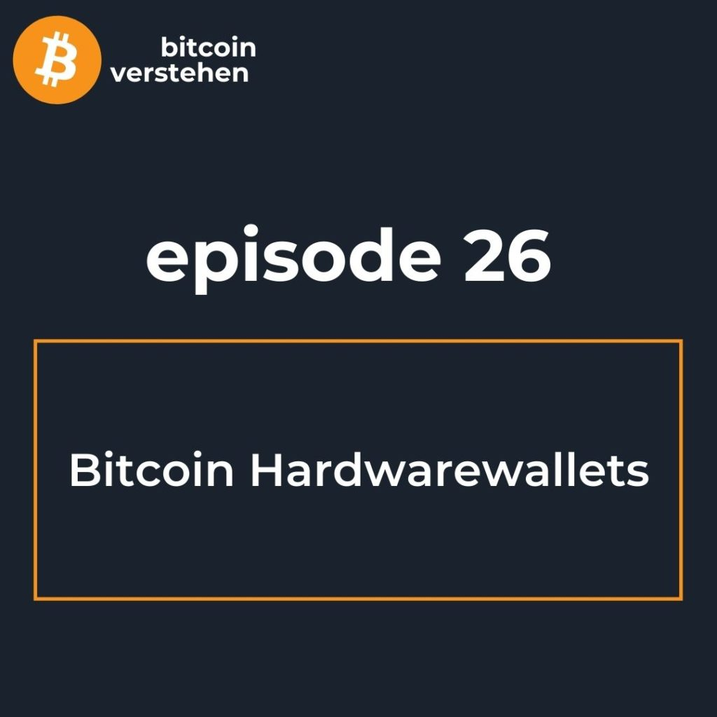 Bitcoin Podcast Hardwarewallets