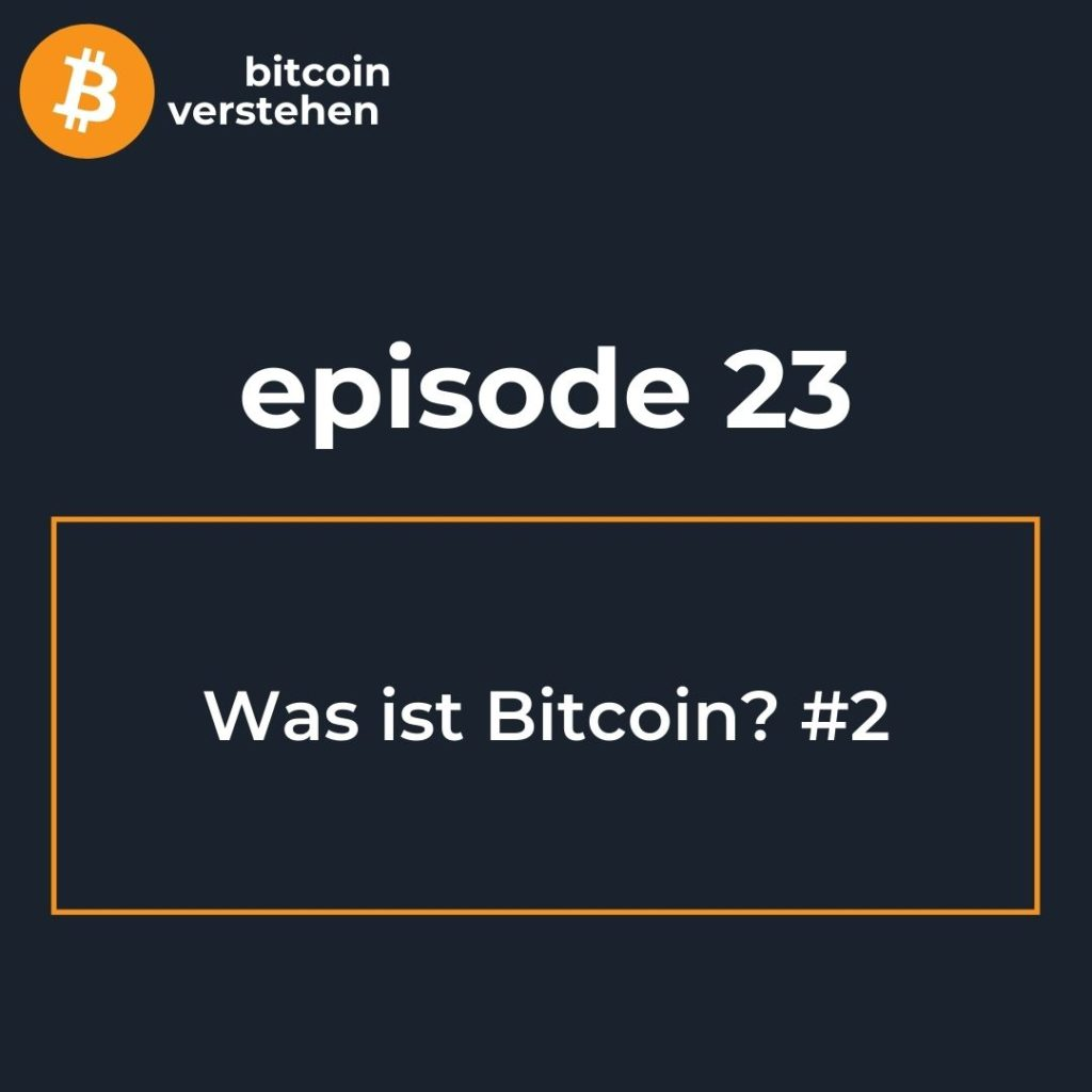 Bitcoin Podcast Was ist bitcoin 2