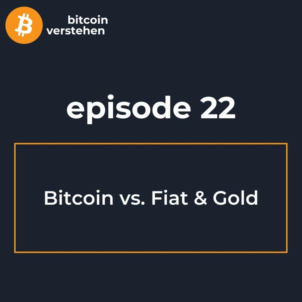 Bitcoin Podcast Fiat Gold