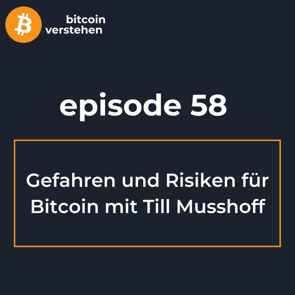 Bitcoin Podcast Risiken Gefahren Till Musshoff
