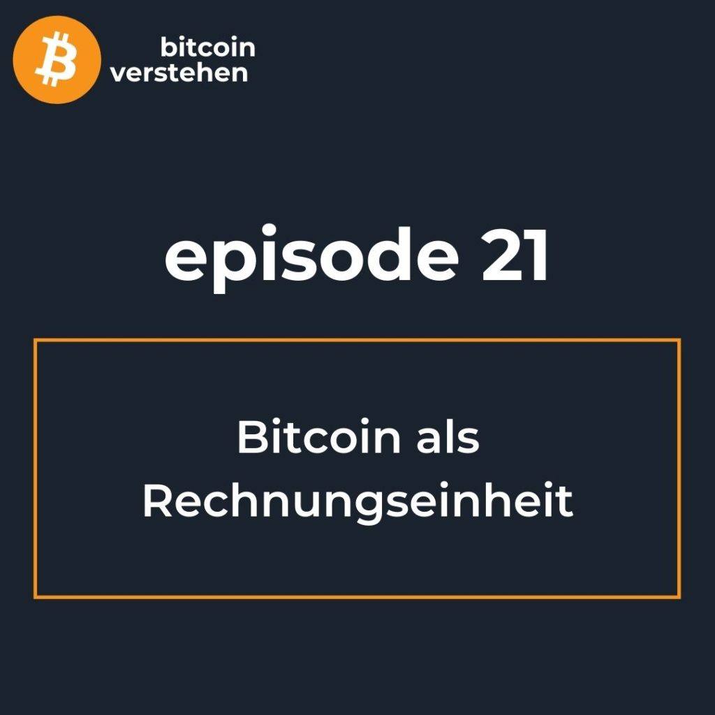 Bitcoin Podcast Rechnungseinheit
