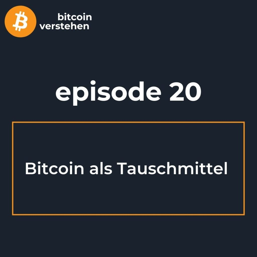 Bitcoin Podcast Tauschmittel