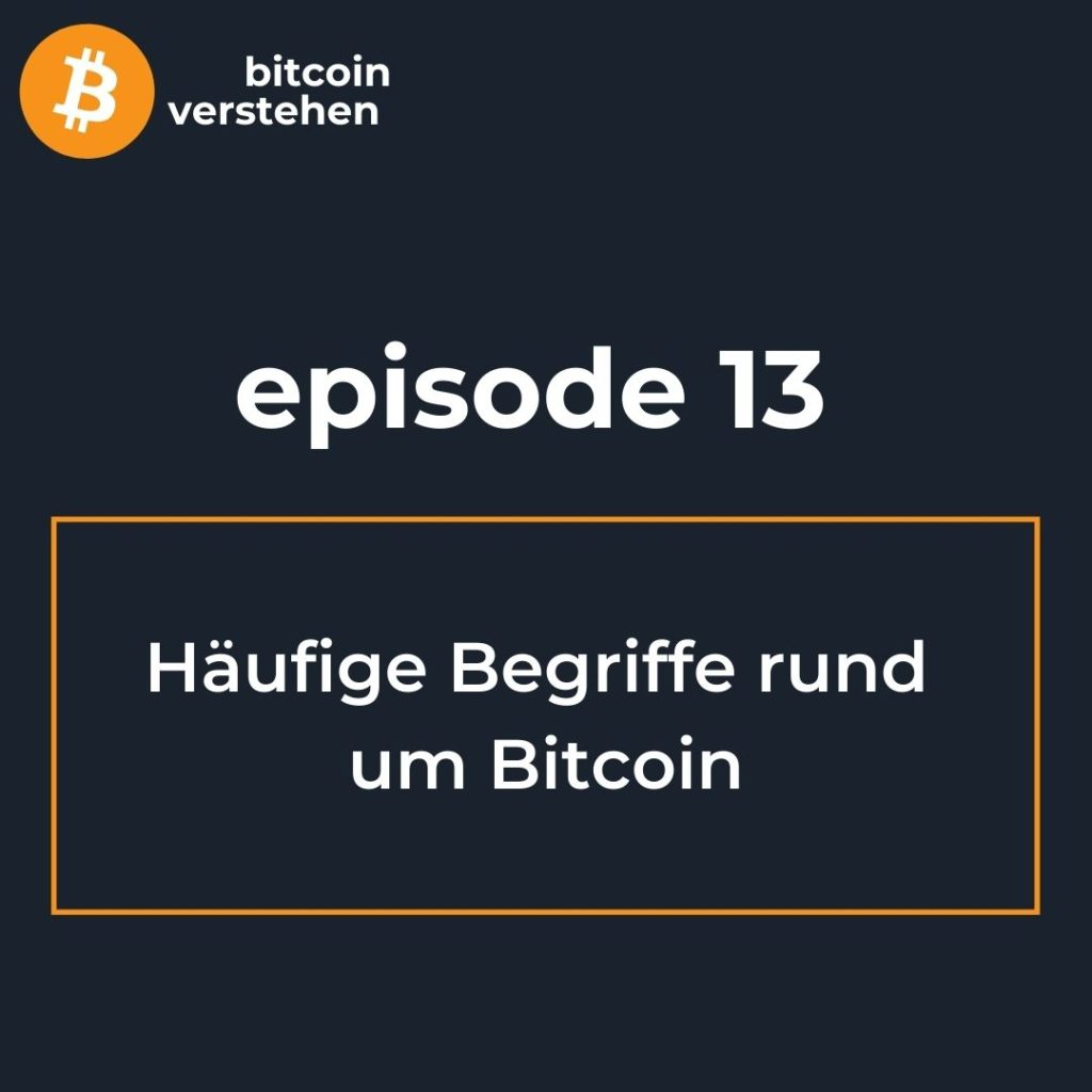 Bitcoin Podcast Häufige Begriffe