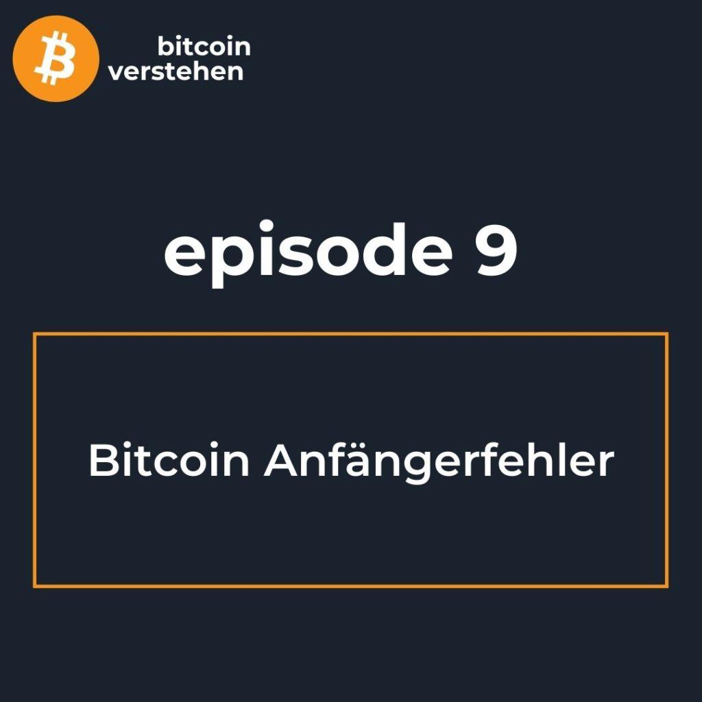 Bitcoin Podcast Anfängerfehler