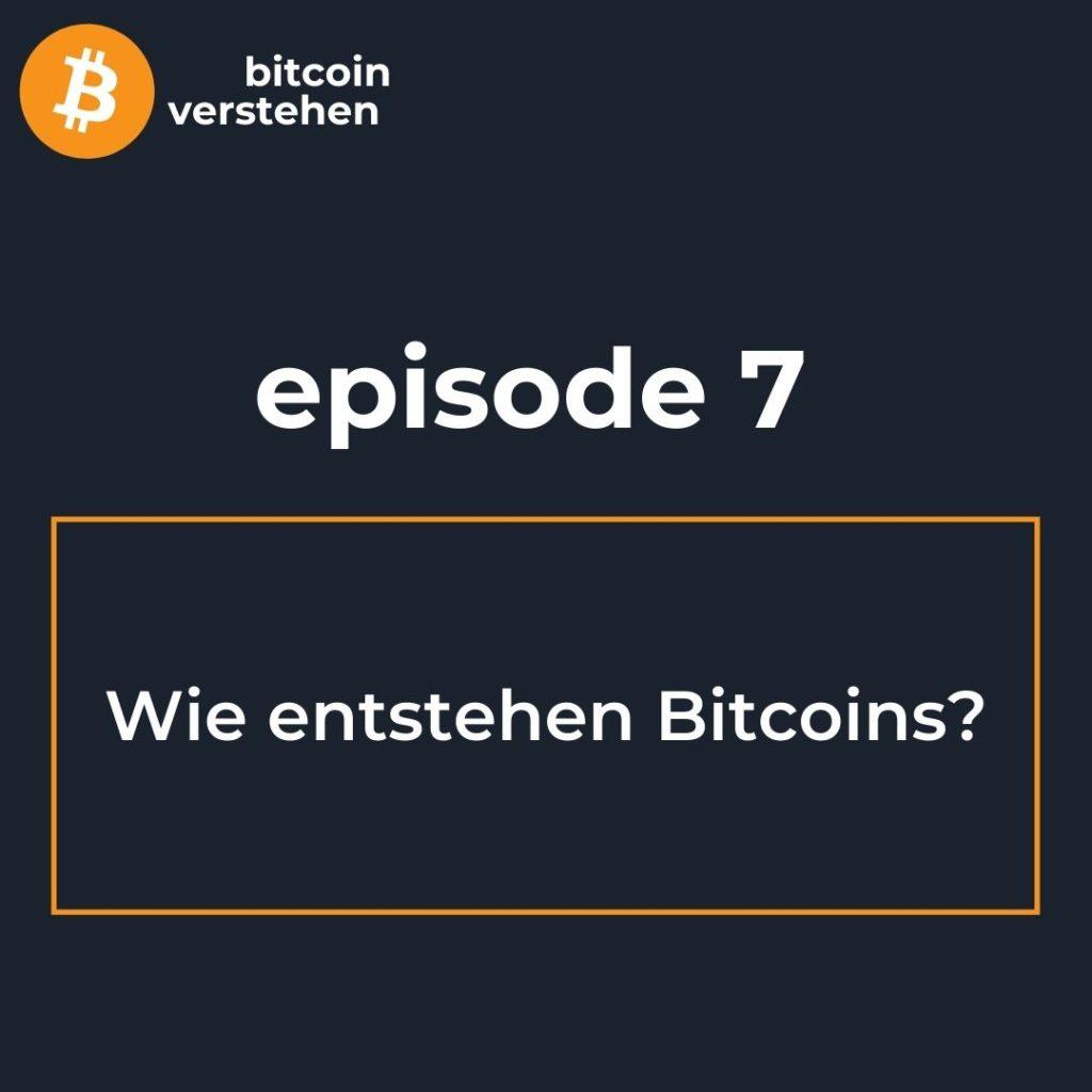 Bitcoin Podcast Wie entstehen Bitcoin