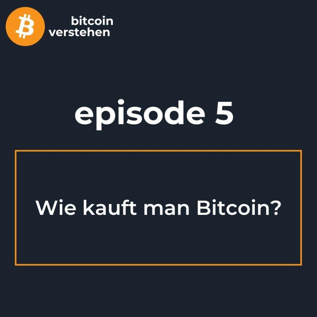 Bitcoin Podcast Wie kauft man Bitcoin