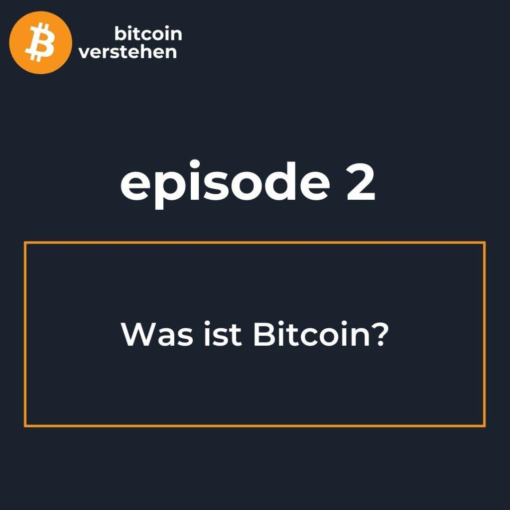 Bitcoin Podcast Was ist Bitcoin?