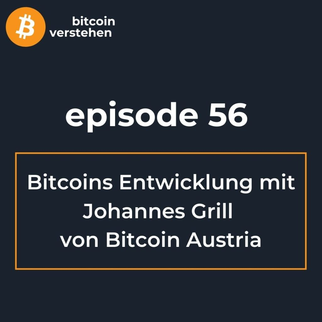 Bitcoin Podcast Entwicklung Johannes Grill