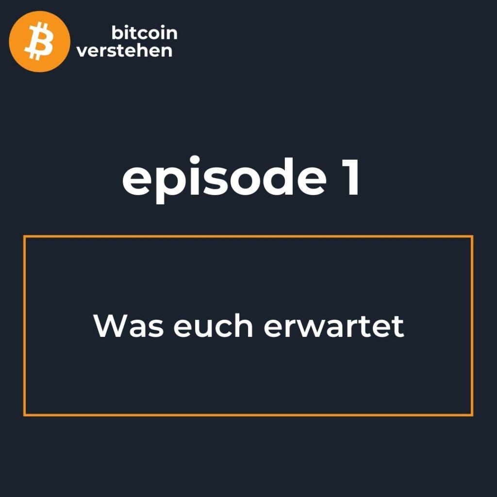 Bitcoin Podcast Was euch erwartet