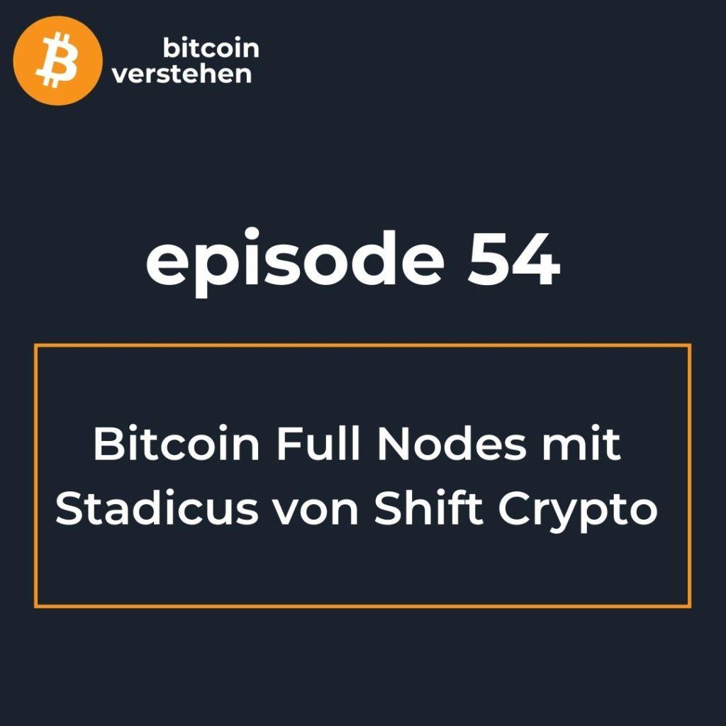 Bitcoin Podcast Full Nodes Shift Crypto Stadicus