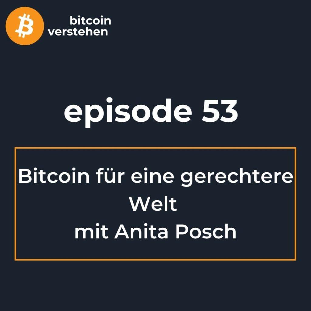 Bitcoin Podcast gerechtere Welt Anita Posch