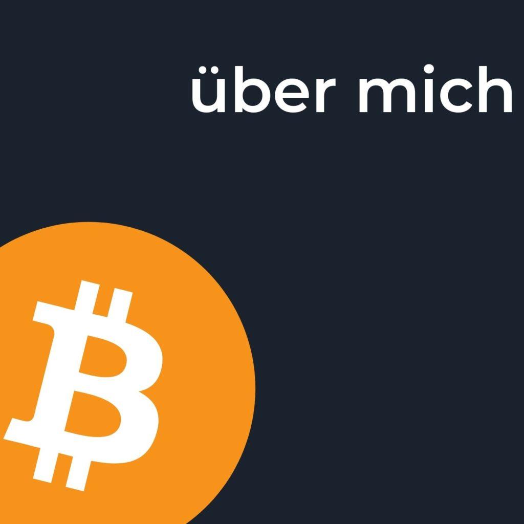 Bitcoin verstehen Podcast Über mich
