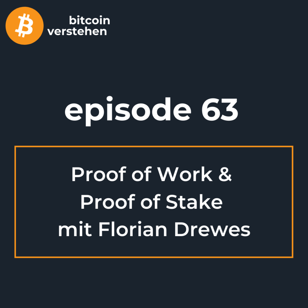 Podcast Bitcoin Proof of Work Proof of Stake
