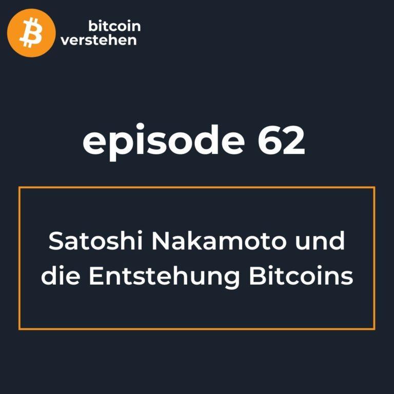 Bitcoin Podcast Satoshi Nakamoto Erfindung Whitepaper