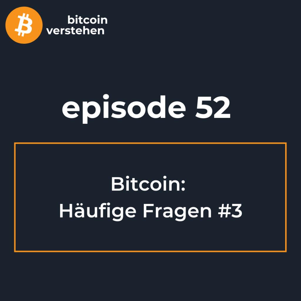 Bitcoin Podcast Häufige Fragen 3