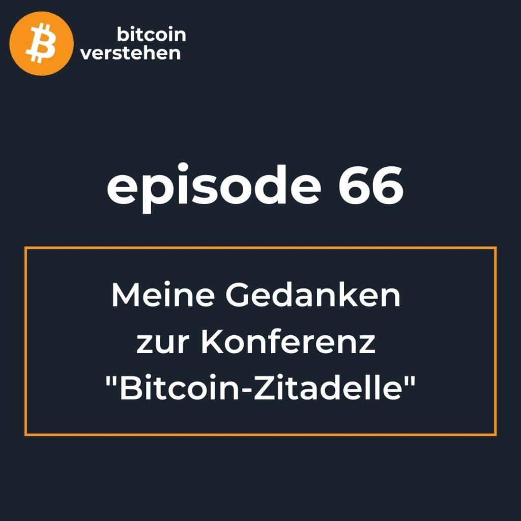 Bitcoin Podcast deutsch Konferenz Zitadelle