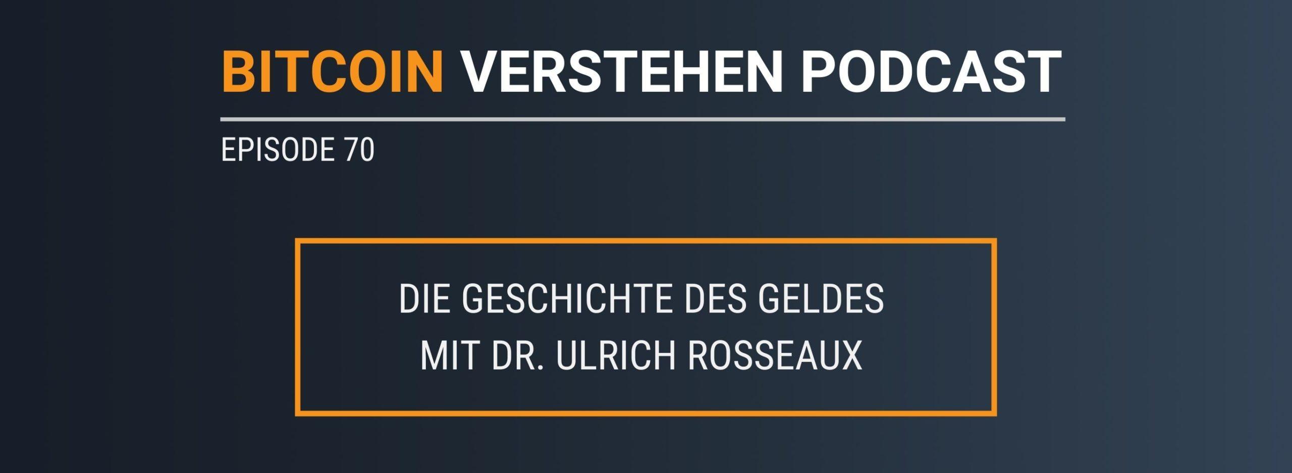 Episode 70 – Die Geschichte des Geldes mit Dr. Ulrich Rosseaux