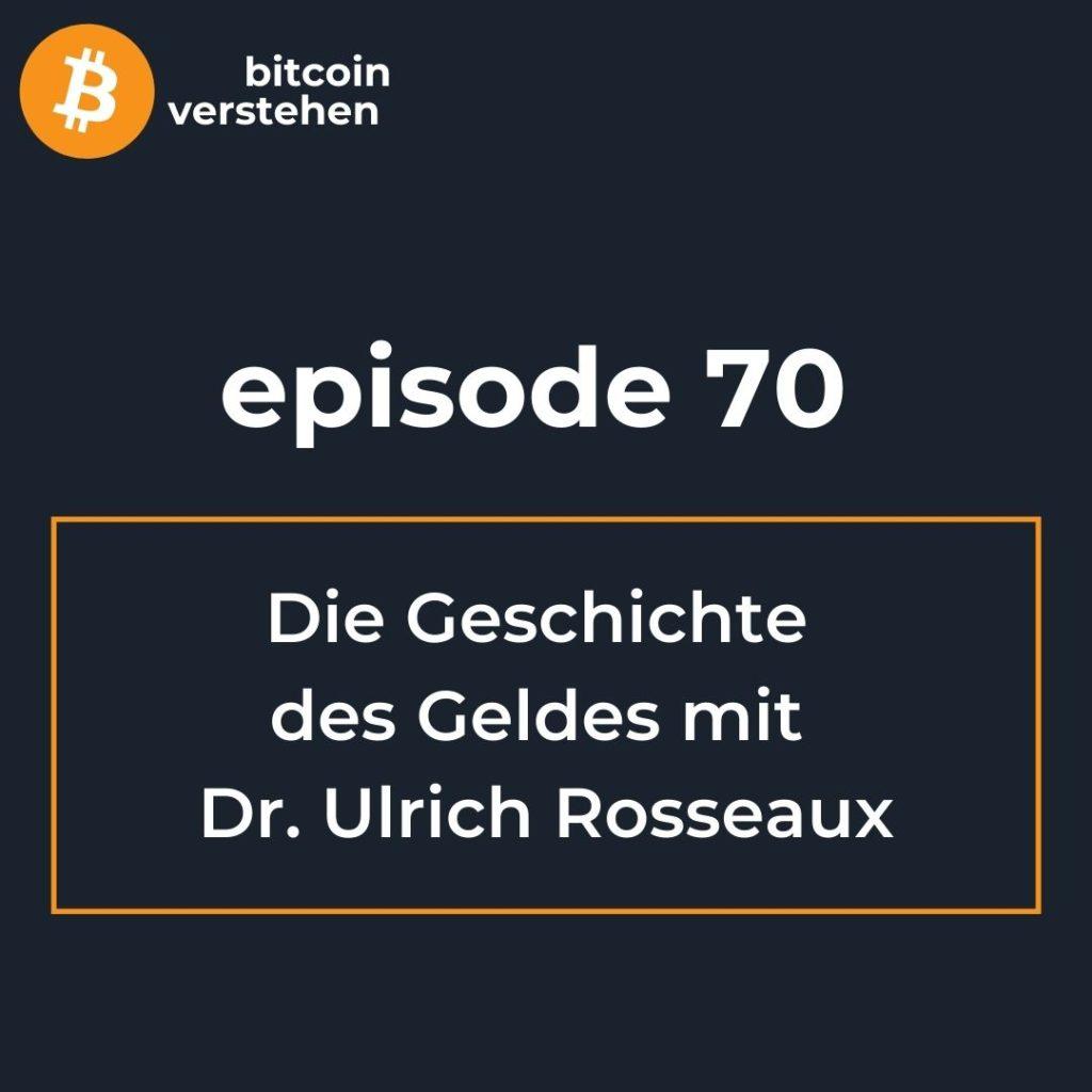 Podcast Bitcoin deutsch Geld Entstehung Geschichte