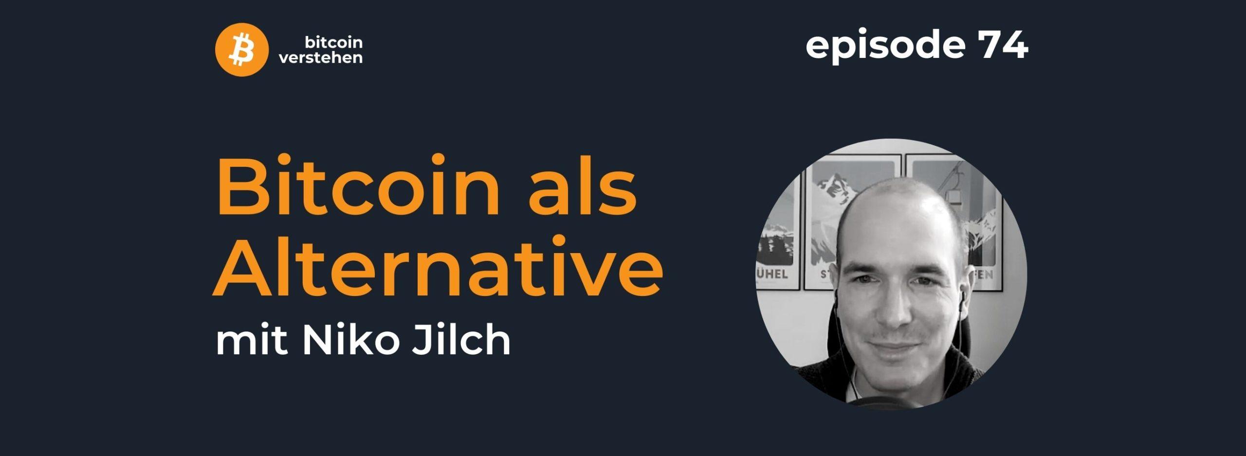Episode 74 – Bitcoin als Alternative mit Niko Jilch